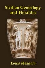 Mendola, Louis Sicilian Genealogy and Heraldry