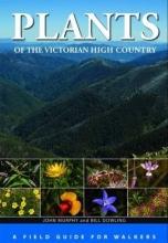 John Murphy,   Bill Dowling Plants of the Victorian High Country