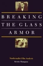 Thompson, K Breaking the Glass Armor