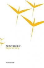 Kathryn Lomer Night Writing