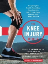 Jorge Chahla,   Luke O`Brien,   Nick Kennedy,   Robert F. LaPrade The Knee Injury Bible