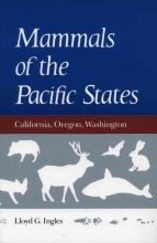 Ingles, Lloyd G. Mammals of the Pacific States
