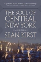 Sean Peter Kirst The Soul of Central New York