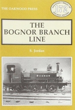 S. Jordan Bognor Branch Line