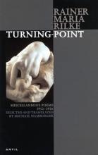 Rainer Rilke,   Michael Hamburger Turning-point