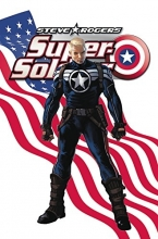 Ed Brubaker,   James Asmus Steve Rogers: Super-soldier - The Complete Collection