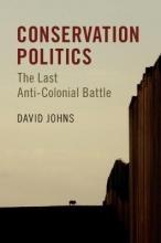 David (Portland State University) Johns Conservation Politics