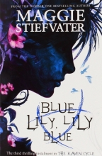Stiefvater, Maggie Blue Lily, Lily Blue