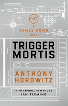 Horowitz, Anthony Trigger Mortis