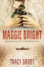 Groot, Tracy Maggie Bright