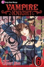 Hino, Matsuri Vampire Knight, Vol. 6