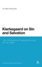 W.Glenn Kirkconnell Kierkegaard on Sin and Salvation