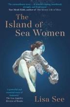 Lisa See The Island of Sea Women