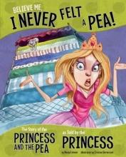 Loewen, Nancy Jean Believe Me, I Never Felt a Pea!