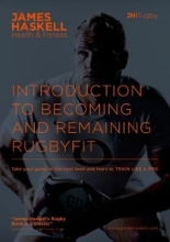 James Haskell Introduction to Becoming and Remaining Rugbyfit