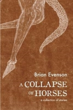 Evenson, Brian A Collapse of Horses