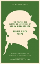 Raspe, Rudolf Erich The Travels and Surprising Adventures of Baron Munchausen