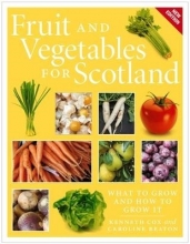 Cox, Kenneth Fruit and Vegetables for Scotland