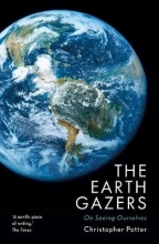 Christopher Potter The Earth Gazers