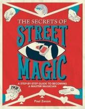 Zenon, Paul Secrets of Street Magic