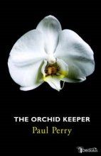Perry, Paul The Orchid Keeper
