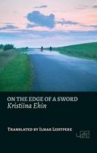 Kristiina Ehin,   Ilmar Lehtpere On the Edge of a Sword