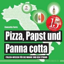 Ferro, Concetta Pizza, Papst und Panna Cotta