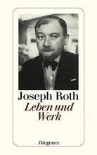 Roth, Joseph Leben und Werk