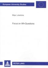 Maja Lubanska Focus on Wh-questions