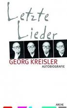 Kreisler, Georg Letzte Lieder