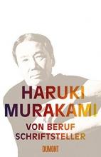Murakami, Haruki Von Beruf Schriftsteller
