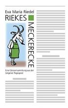 Riedel, Eva Maria Riekes Meckerecke