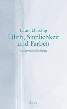Marchig, Laura Lilith, Sinnlichkeit und Farben