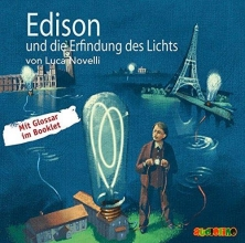 Novelli, Luca Edison und die Erfindung des Lichts