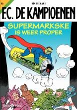 Hec Leemans , Supermarkske is weer proper