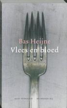Bas  Heijne Vlees en bloed