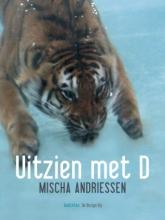 Mischa  Andriessen Uitzien met D