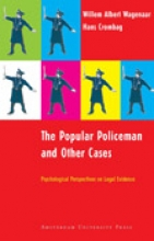 H.F.M. Crombag W.A. Wagenaar, The Popular Policeman and Other Cases