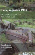 Jules  Brabers, Rob  Lemmens Luik, augustus 1914