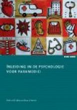 B. Smeets Pieternel Dijkstra, Inleiding in de psychologie voor paramedici