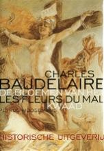 Charles  Baudelaire De bloemen van het kwaad = les fleurs du mal