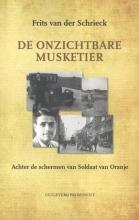 Frits van der Schriek , De onzichtbare musketier