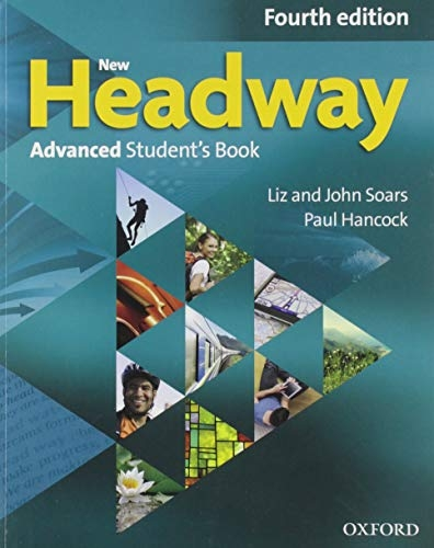 Soars, John,   Soars, Liz,New Headway: Advanced (C1). Student`s Book & iTutor Pack