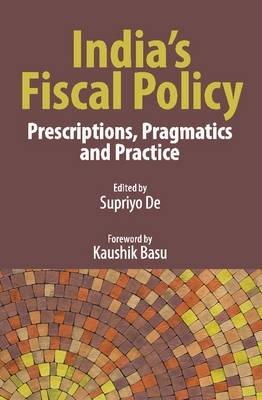 Supriyo De,India`s Fiscal Policy