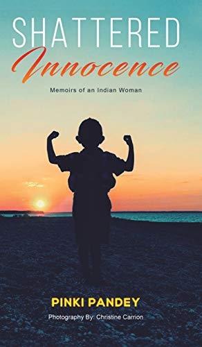 Pinki Pandey,Shattered Innocence