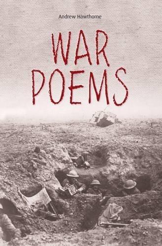 Andrew Hawthorne,War Poems