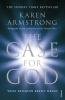 Karen Armstrong, The Case for God