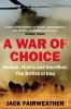 Fairweather, Jack, War of Choice