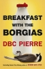 Pierre, D. B. C., Breakfast with the Borgias