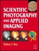 Ray, Sidney, Scientific Photography and Applied